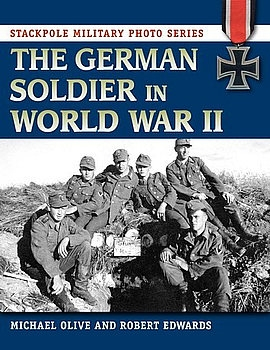 The German Soldier in World War II (Stackpole Military Photo Series)