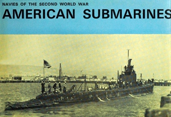 American Submarines (Navies of the Second World War)