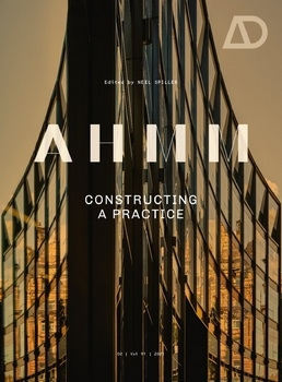 AHMM: Constructing a Practice (Architectural Design)