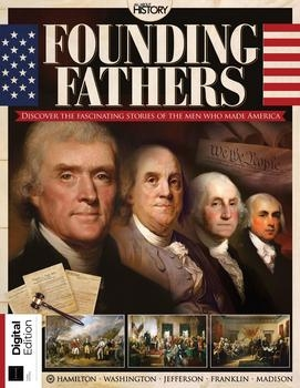 Founding Fathers (All About History 2021)