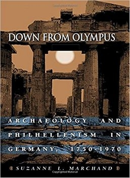 Down from Olympus: Archaeology and Philhellenism in Germany, 1750-1970