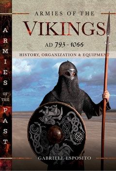 Armies of the Vikings AD 793-1066