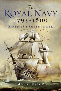 The Royal Navy 1793-1800: Birth of a Superpower
