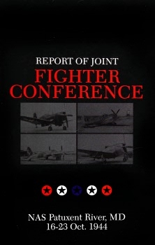 Report of Joint Fighter Conference: NAS Patuxent River, MD, 16-23 Oct. 1944